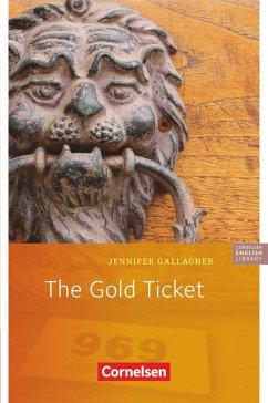 The Gold Ticket. 5. Schuljahr, Stufe 3 - Gallagher, Jennifer
