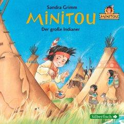 Minitou: Der große Indianer, 1 Audio-CD - Grimm, Sandra