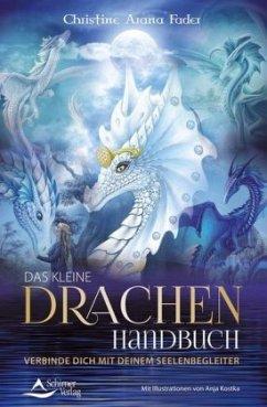 Das kleine Drachenhandbuch - Fader, Christine A.