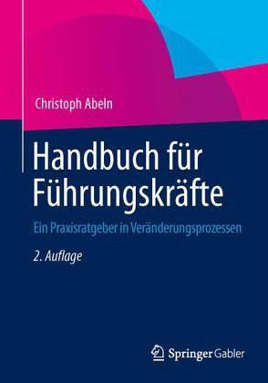 Handbuch Für Führungskräfte Von Christoph Abeln Fachbuch Bücherde