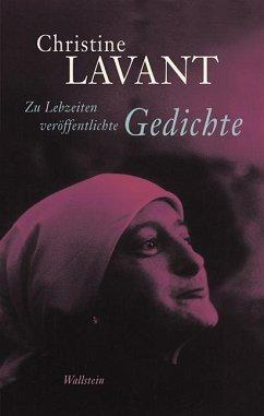 Zu Lebzeiten veröffentlichte Gedichte - Lavant, Christine