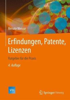 Erfindungen, Patente, Lizenzen - Weisse, Renate