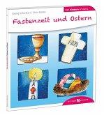 Fastenzeit und Ostern den Kindern erklärt