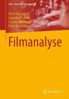 Filmanalyse - Keutzer, Oliver; Lauritz, Sebastian; Mehlinger, Claudia; Moormann, Peter