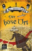 Der böse Ort / Peter Grant Bd.4 (eBook, ePUB)
