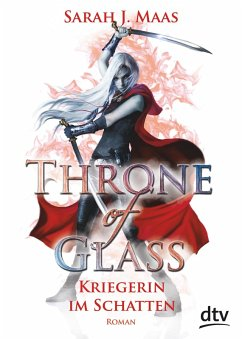 Kriegerin im Schatten / Throne of Glass Bd.2