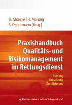 Praxishandbuch Qualitäts- und Risikomanagement im Rettungsdienst (eBook, ePUB)