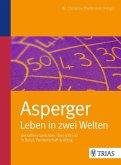 Asperger: Leben in zwei Welten (eBook, ePUB)