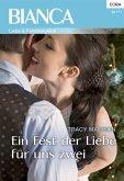 Ein Fest der Liebe für uns zwei (eBook, ePUB)