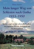Mein langer Weg von Schlesien nach Gotha 1933–1950 (eBook, ePUB)