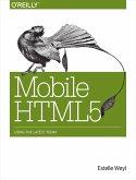 Mobile HTML5 (eBook, ePUB)