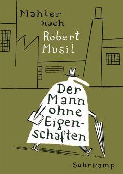 Der Mann ohne Eigenschaften (eBook, ePUB) - Mahler, Nicolas