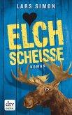 Elchscheiße / Torsten, Rainer & Co. Bd.1 (eBook, ePUB)