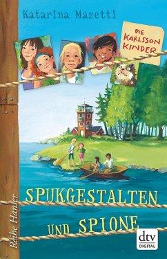Spukgestalten und Spione / Die Karlsson-Kinder Bd.1