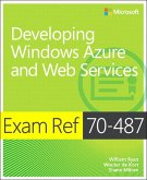 Exam Ref 70-487 Developing Windows Azure and Web Services (MCSD) (eBook, PDF)