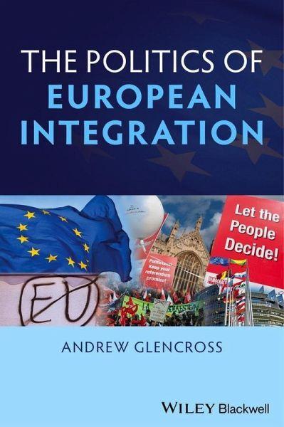 Politics of European Integration (eBook, PDF)
