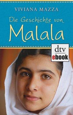 Die Geschichte von Malala (eBook, ePUB) - Mazza, Viviana