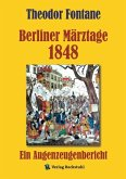 Berliner Märztage 1848 (eBook, ePUB)
