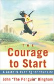 The Courage To Start (eBook, ePUB)