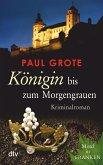 Königin bis zum Morgengrauen / Weinkrimi Bd.11 (eBook, ePUB)