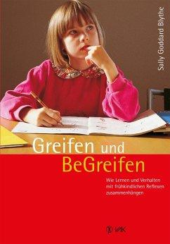 Greifen und BeGreifen (eBook, ePUB) - Goddard Blythe, Sally