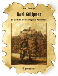 Karl Stülpner (eBook, PDF) - Sewart, Karl