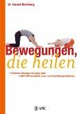 Bewegungen, die heilen (eBook, ePUB)
