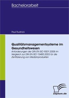 Qualitätsmanagementsysteme im Gesundheitswesen ...