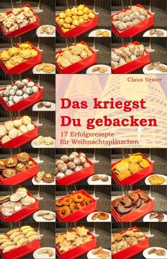 Das kriegst Du gebacken (eBook, ePUB) - Claus Vester