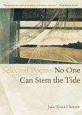 No One Can Stem the Tide: Selected Poetry 1931-1991