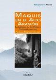Maquis en el Alto Aragón (eBook, ePUB)