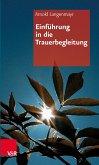 Einführung in die Trauerbegleitung (eBook, PDF)