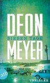 Sieben Tage / Bennie Griessel Bd.3