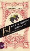 Tod auf dem Weingut Beauclaire / Ein Provence-Krimi