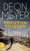 Dreizehn Stunden / Bennie Griessel Bd.2