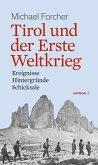 Tirol und der Erste Weltkrieg