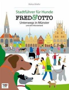 FRED & OTTO unterwegs in Münster und dem Münsterland - Bötefür, Markus