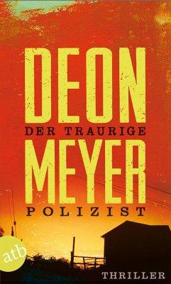Der traurige Polizist - Meyer, Deon