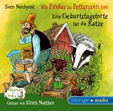 Wie Findus zu Pettersson kam / Eine Geburtstagstorte für die Katze / Pettersson & Findus (1 Audio-CD)