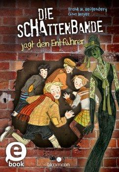 Die Schattenbande jagt den Entführer / Die Schattenbande Bd.2 (eBook, ePUB) - Reifenberg, Frank M.; Mayer, Gina