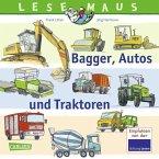Bagger, Autos und Traktoren / Lesemaus Bd.151