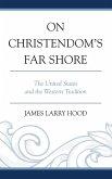 On Christendom's Far Shore