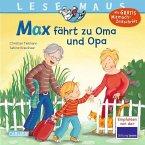 Max fährt zu Oma und Opa / Lesemaus Bd.128