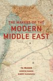 The Makers of the Modern Middle East: Second Edition