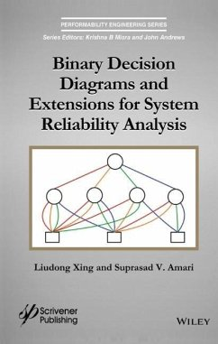 Binary Decision Diagrams and Extensions for System Reliability Analysis - Xing, Liudong; Amari, Suprasad V.