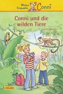 Conni und die wilden Tiere / Conni Erzählbände Bd.23 - Boehme, Julia