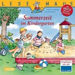 Sommerzeit im Kindergarten / Lesemaus Bd.11 - Ladwig, Sandra; Johansen, Jule