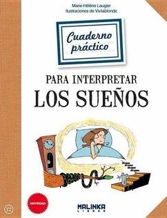 Cuaderno Practico Para Interpretar Los Suenos - Laugier, Marie-Helene