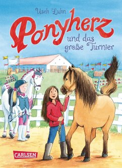 Ponyherz und das große Turnier / Ponyherz Bd.3 - Luhn, Usch