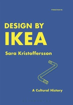 Design by Ikea: A Cultural History - Kristoffersson, Sara